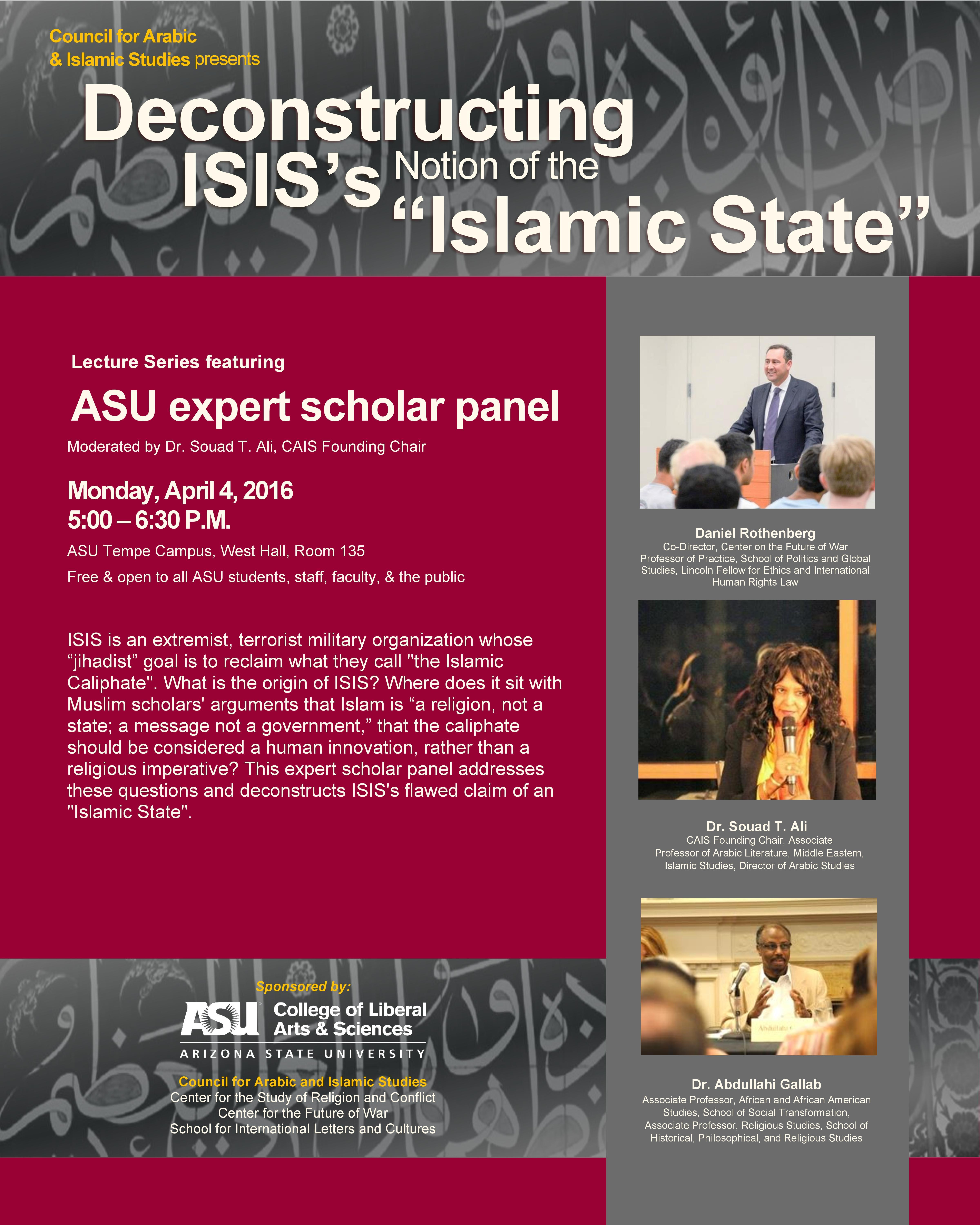 ASU Deconstructing ISIS Lecture -  Council for Arabic and Islamic Studies